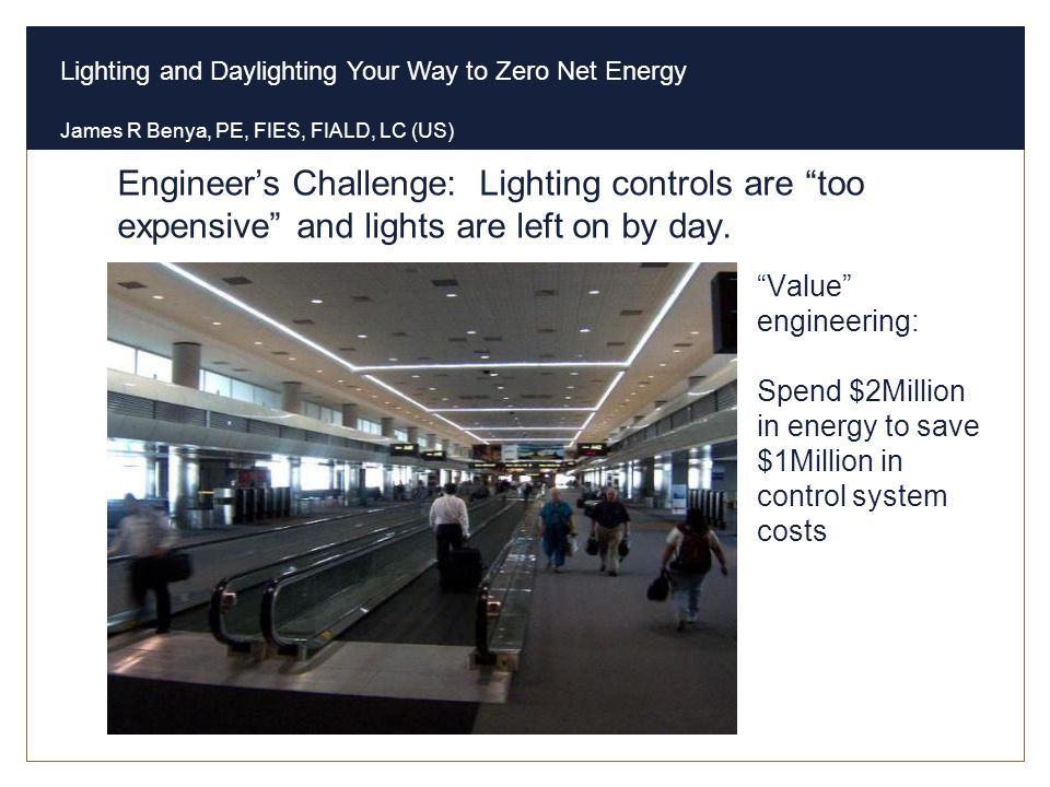 Engineer's Challenge: Lighting controls are too expensive and lights are left on by day.
