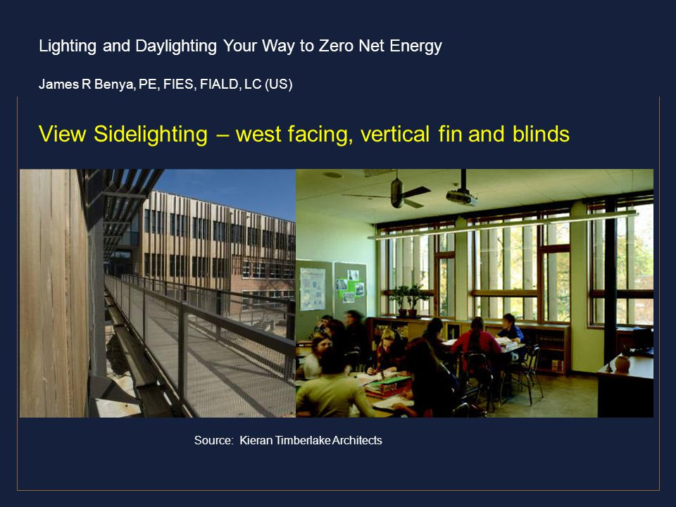 View Sidelighting – west facing, vertical fin and blinds