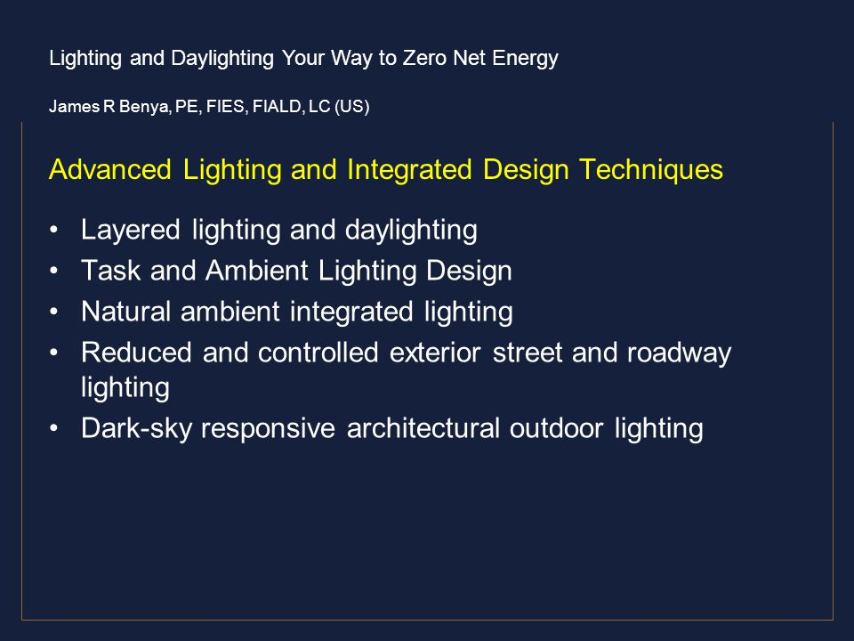 Advanced Lighting and Integrated Design Techniques