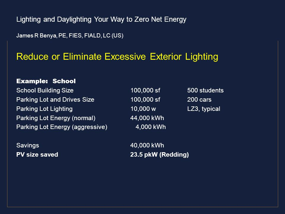 Reduce or Eliminate Excessive Exterior Lighting