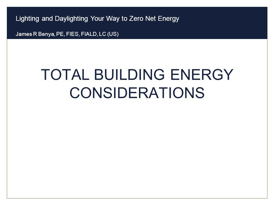 TOTAL BUILDING ENERGY CONSIDERATIONS
