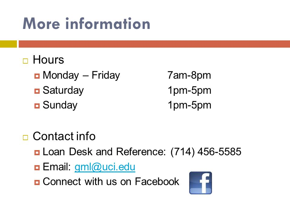 More information Hours