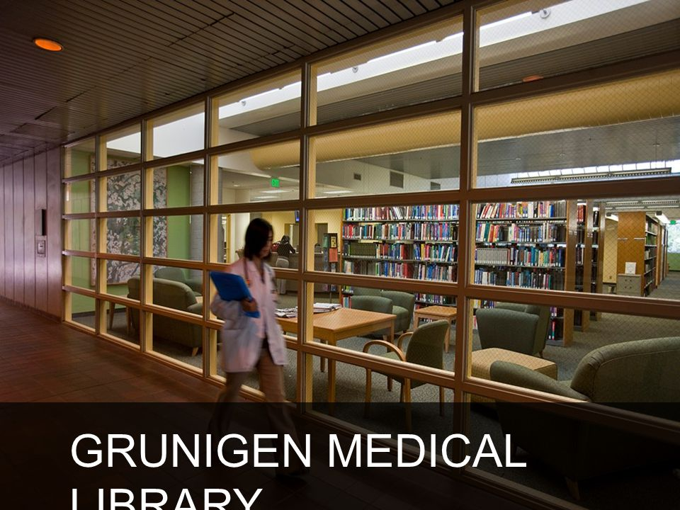 GRUNIGEN MEDICAL LIBRARY