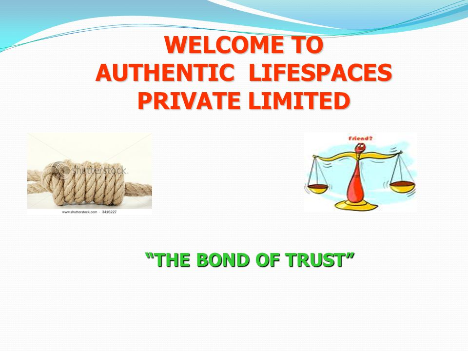 WELCOME TO AUTHENTIC LIFESPACES PRIVATE LIMITED