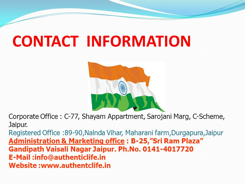 CONTACT INFORMATION Corporate Office : C-77, Shayam Appartment, Sarojani Marg, C-Scheme, Jaipur.