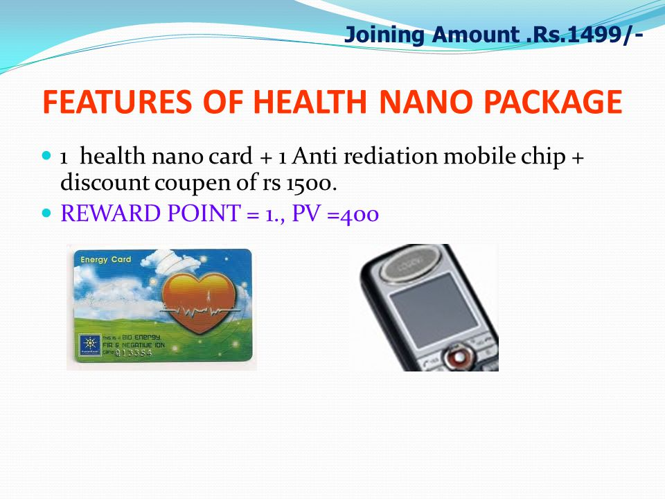 FEATURES OF HEALTH NANO PACKAGE