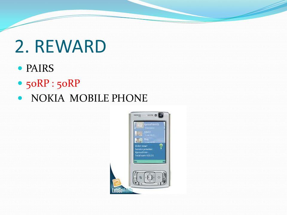2. REWARD PAIRS 50RP : 50RP NOKIA MOBILE PHONE