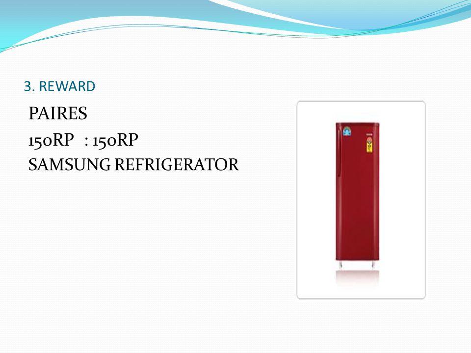 3. REWARD PAIRES 150RP : 150RP SAMSUNG REFRIGERATOR