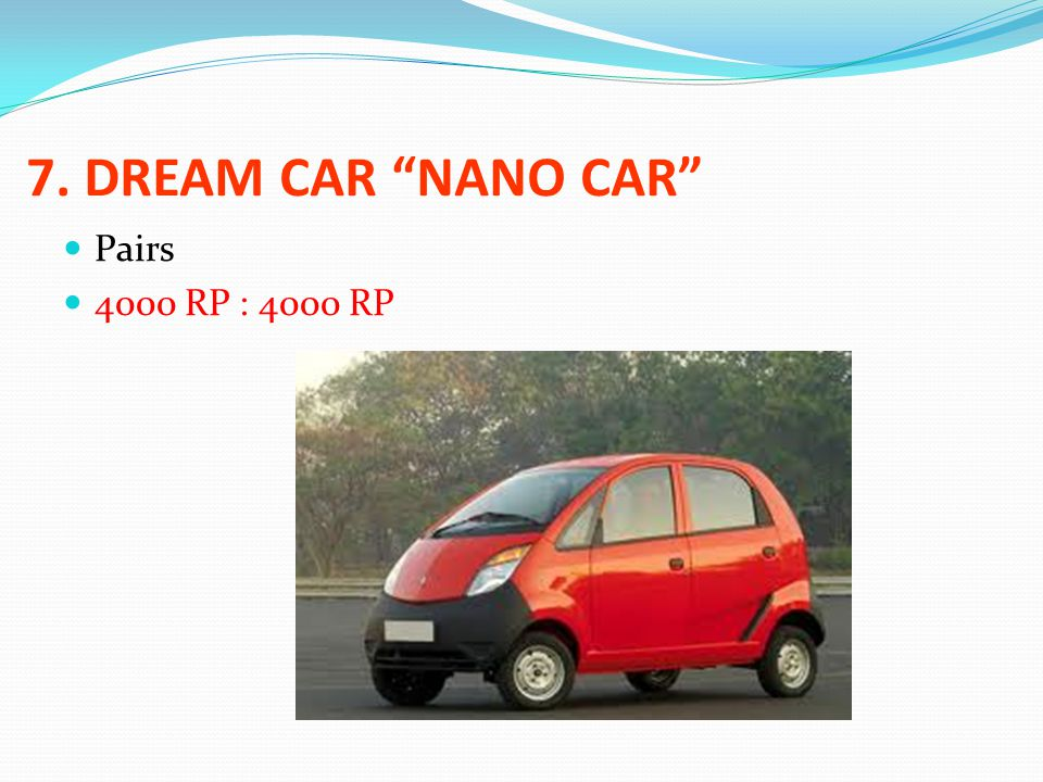 7. DREAM CAR NANO CAR Pairs 4000 RP : 4000 RP