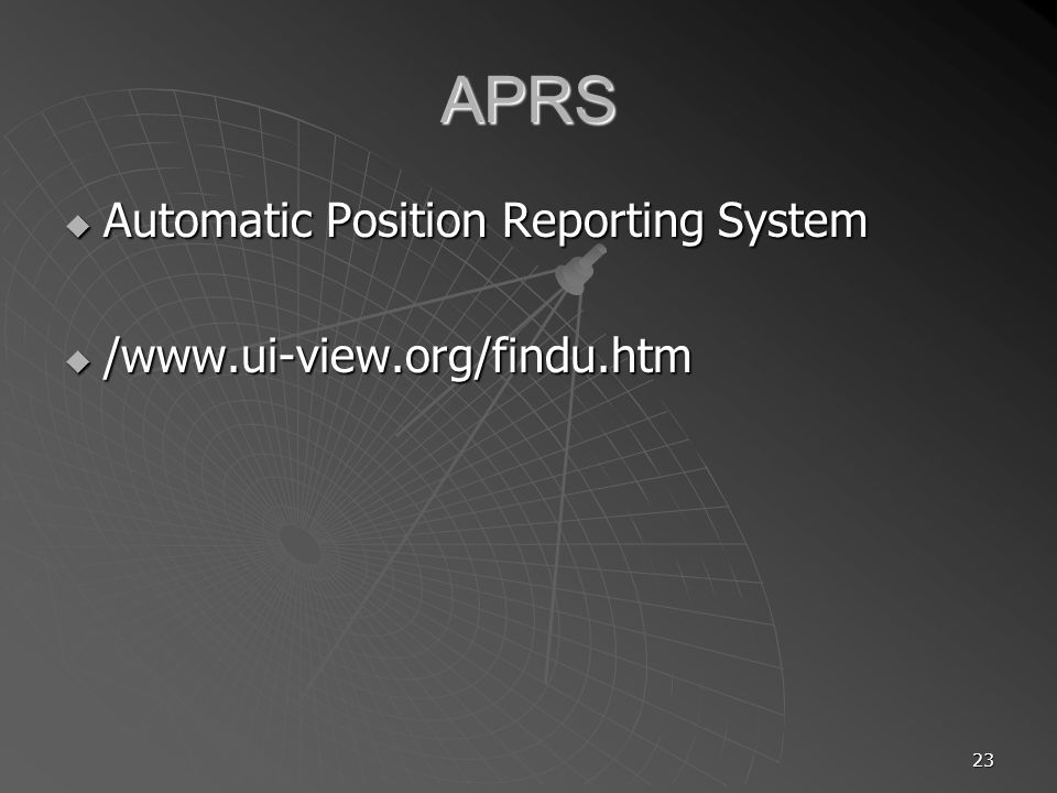 APRS Automatic Position Reporting System /www.ui-view.org/findu.htm