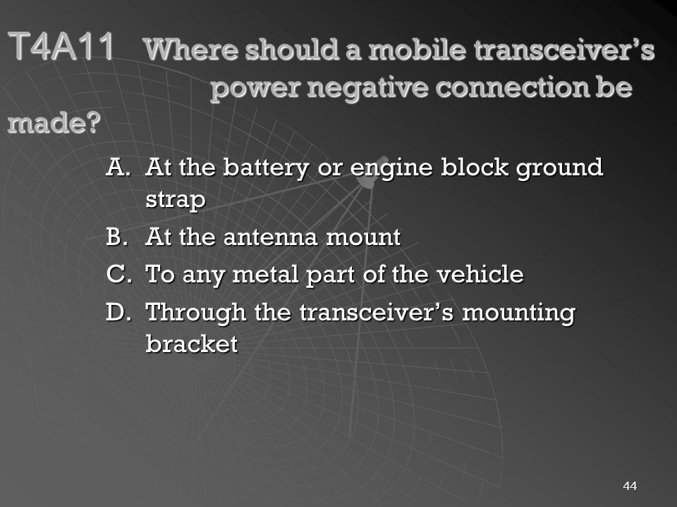 T4A11. Where should a mobile transceiver's