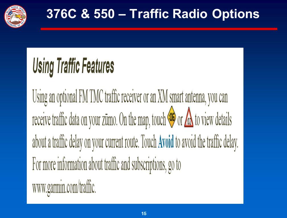 376C & 550 – Traffic Radio Options