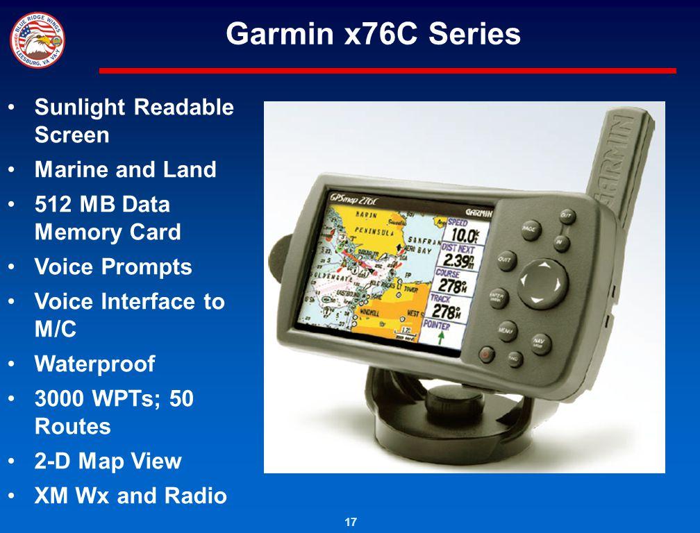 Garmin x76C Series Sunlight Readable Screen Marine and Land