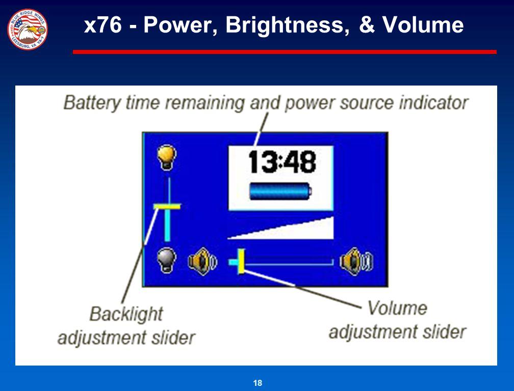 x76 - Power, Brightness, & Volume