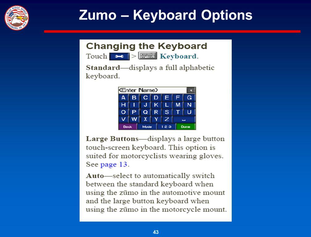 Zumo – Keyboard Options