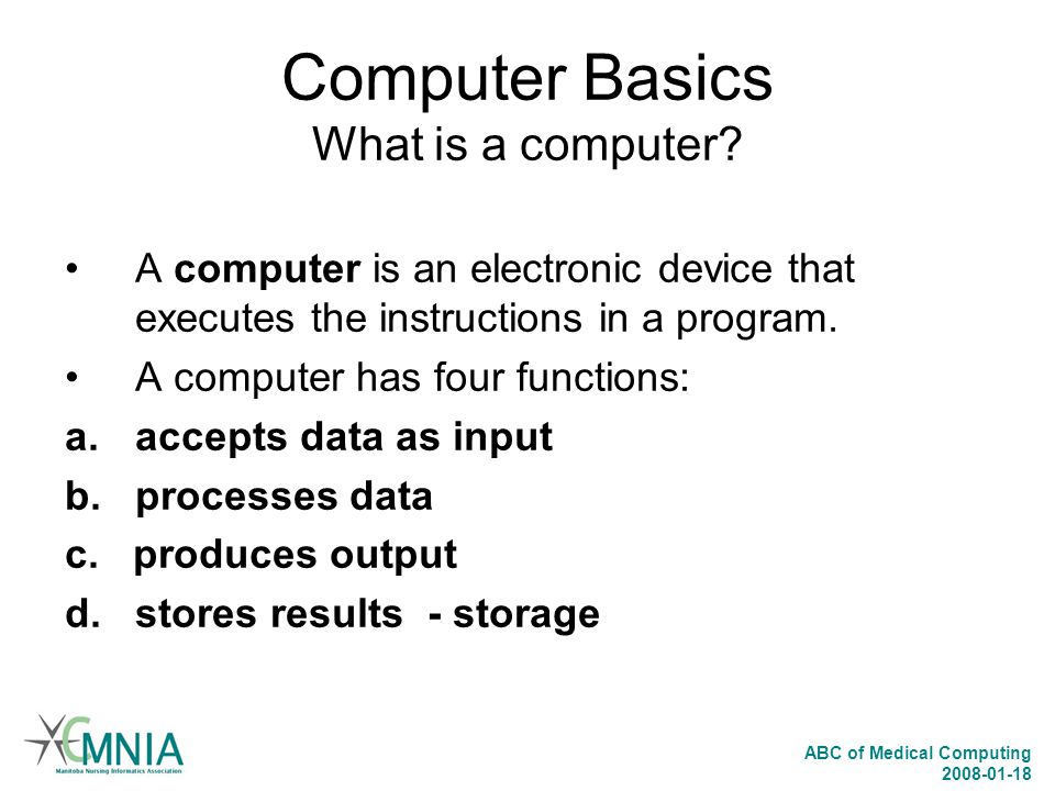 Computer Basics What is a computer