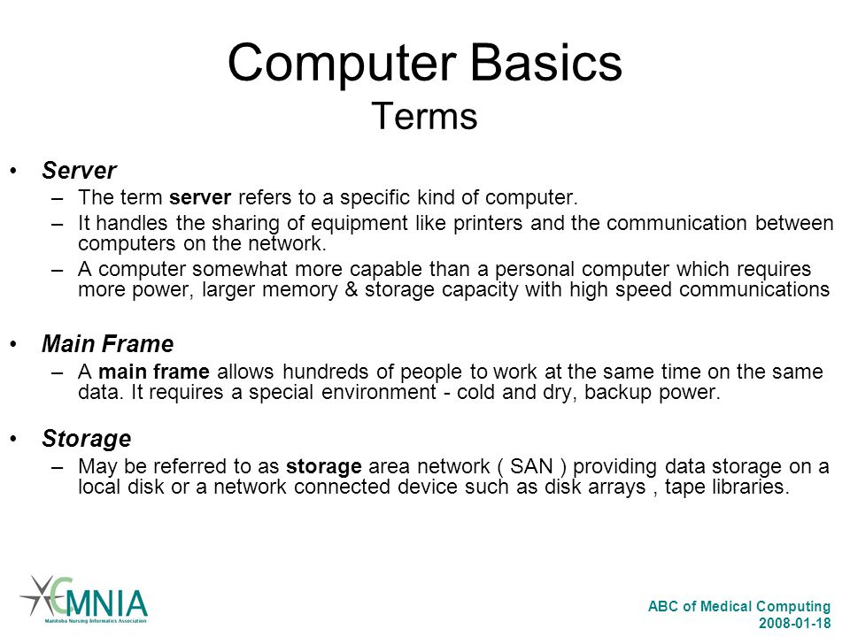 Computer Basics Terms Server Main Frame Storage