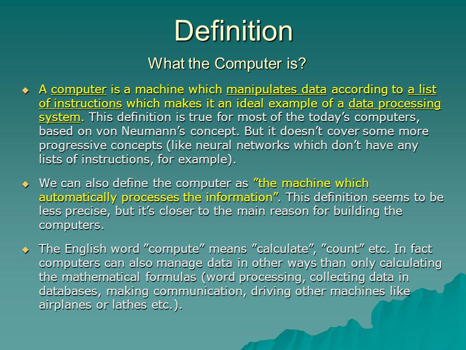 Definition What the Computer is