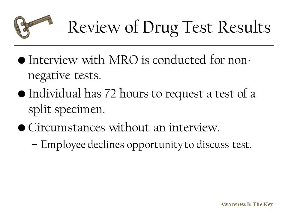 Review of Drug Test Results