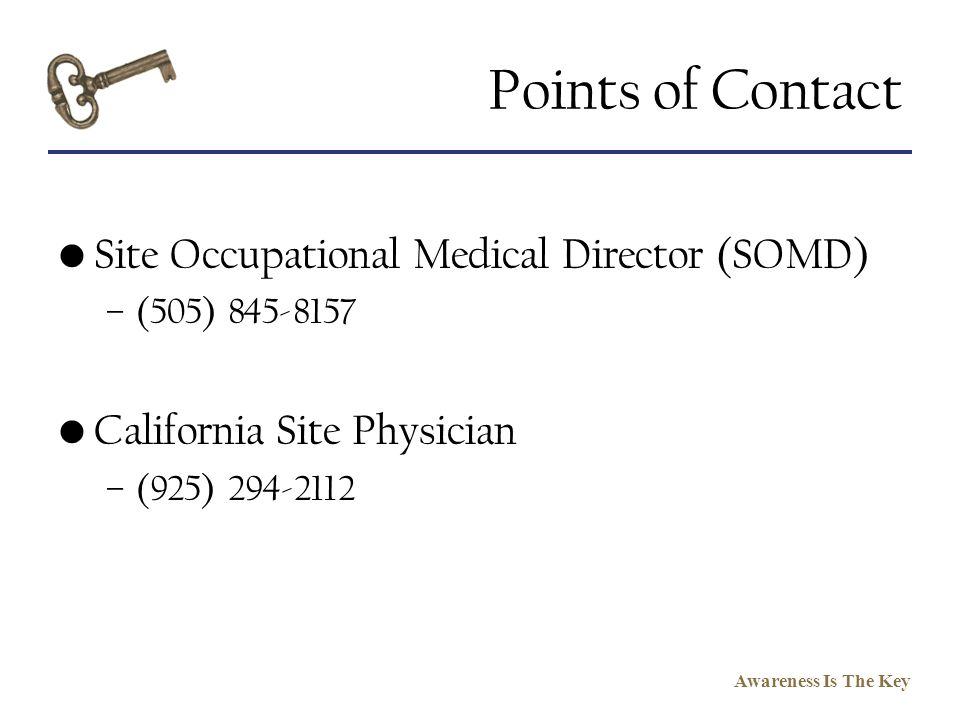 Points of Contact Site Occupational Medical Director (SOMD)