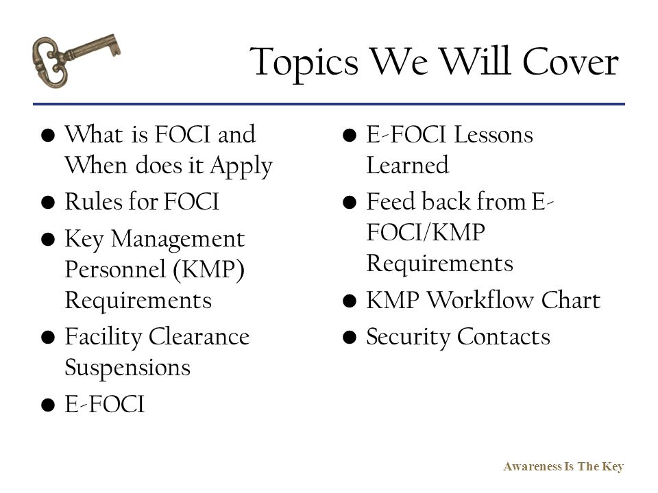 Topics We Will Cover What is FOCI and When does it Apply