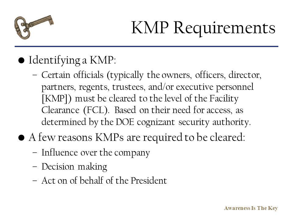 KMP Requirements Identifying a KMP: