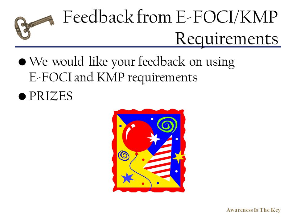Feedback from E-FOCI/KMP Requirements