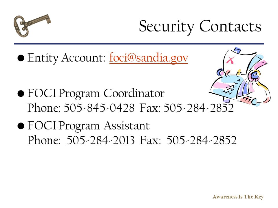 Security Contacts Entity Account: foci@sandia.gov