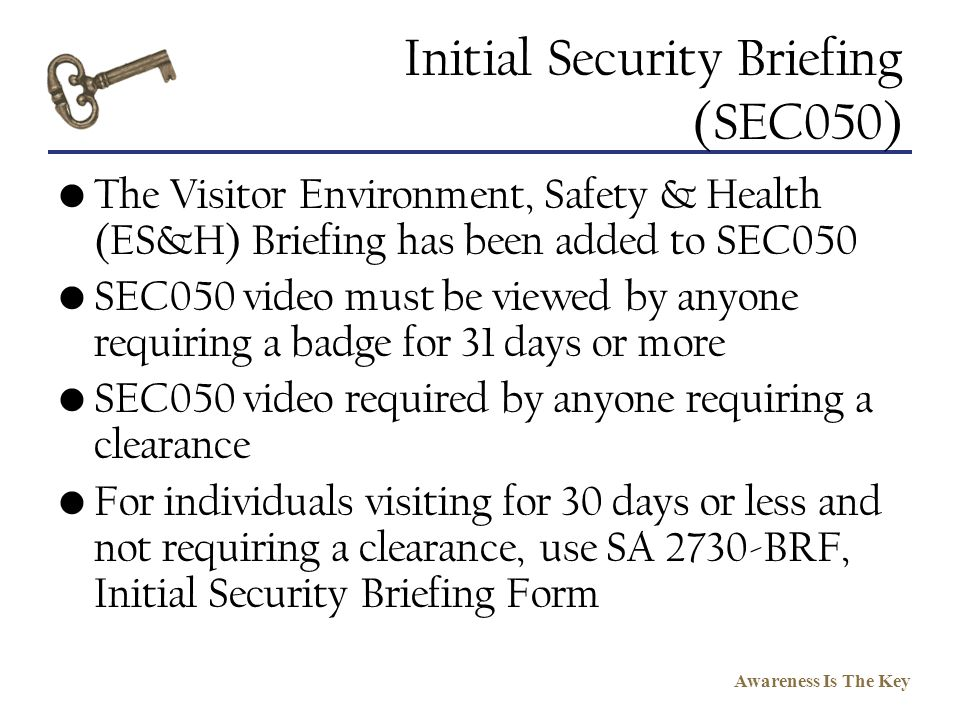 Initial Security Briefing (SEC050)