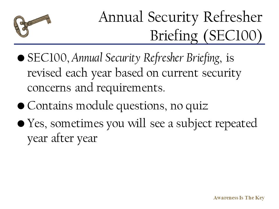 Annual Security Refresher Briefing (SEC100)