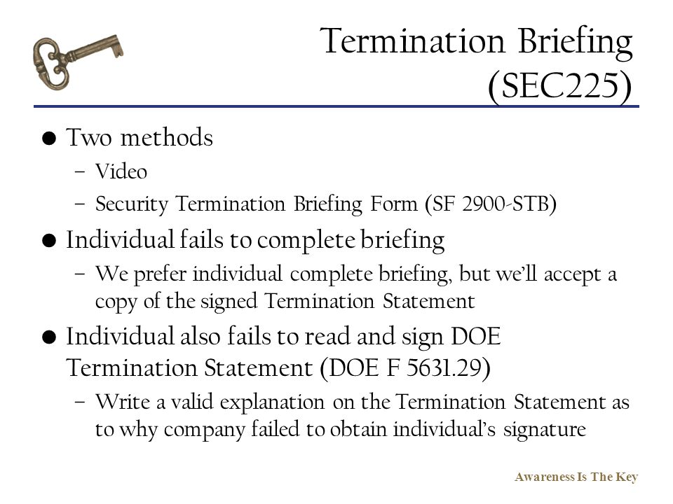 Termination Briefing (SEC225)