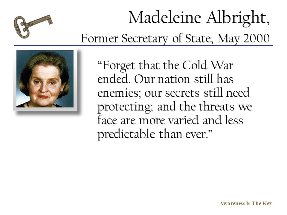 Madeleine Albright, Former Secretary of State, May 2000