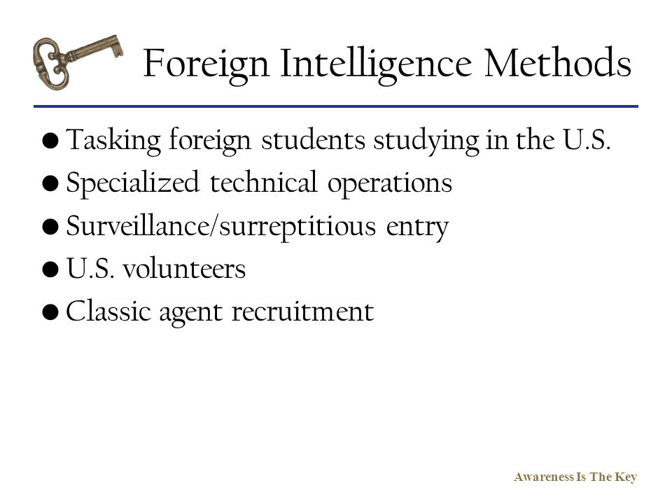 Foreign Intelligence Methods