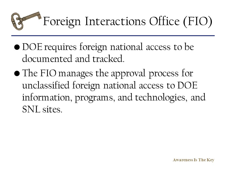Foreign Interactions Office (FIO)