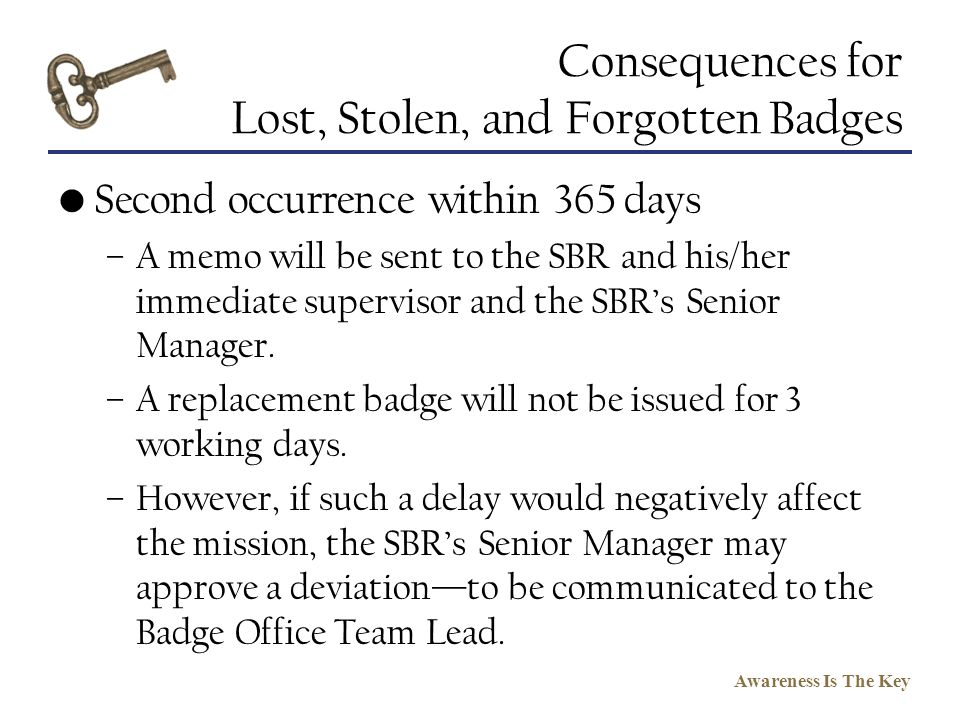 Consequences for Lost, Stolen, and Forgotten Badges