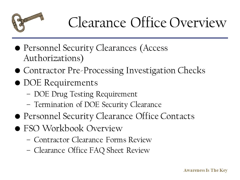 Clearance Office Overview