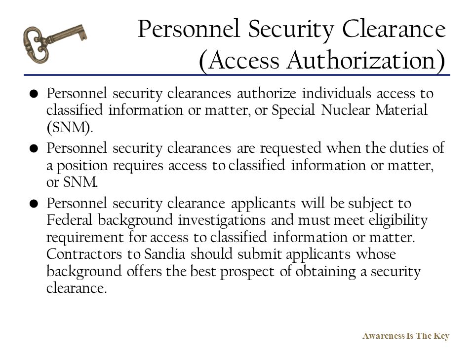 Personnel Security Clearance (Access Authorization)