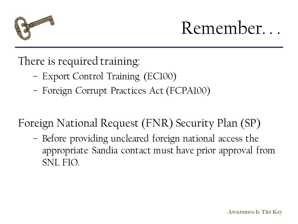 Remember. . . There is required training:
