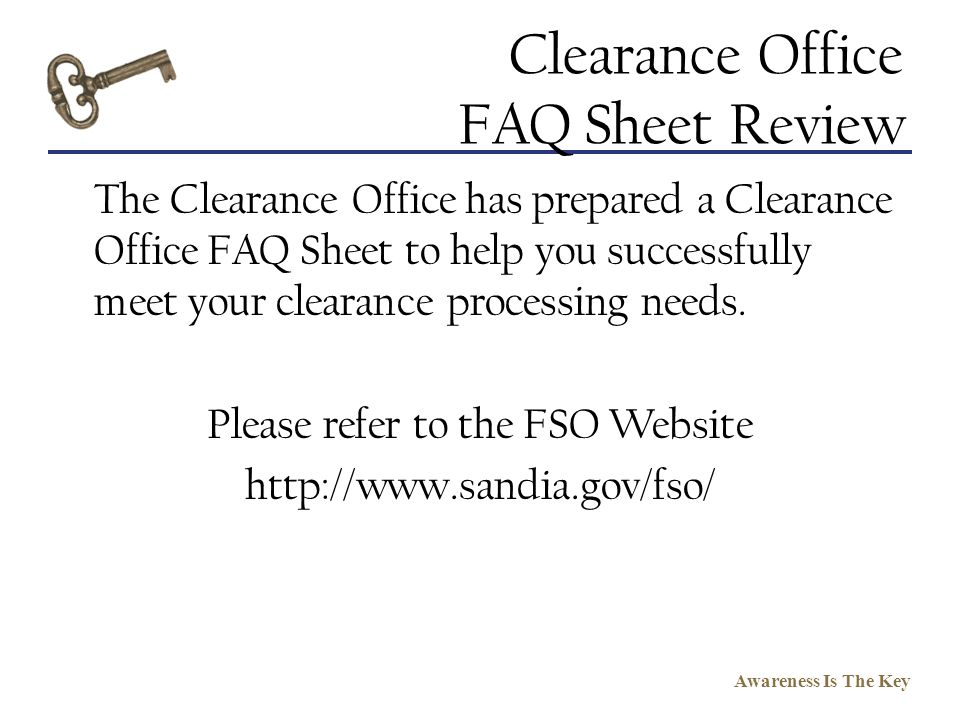 Clearance Office FAQ Sheet Review