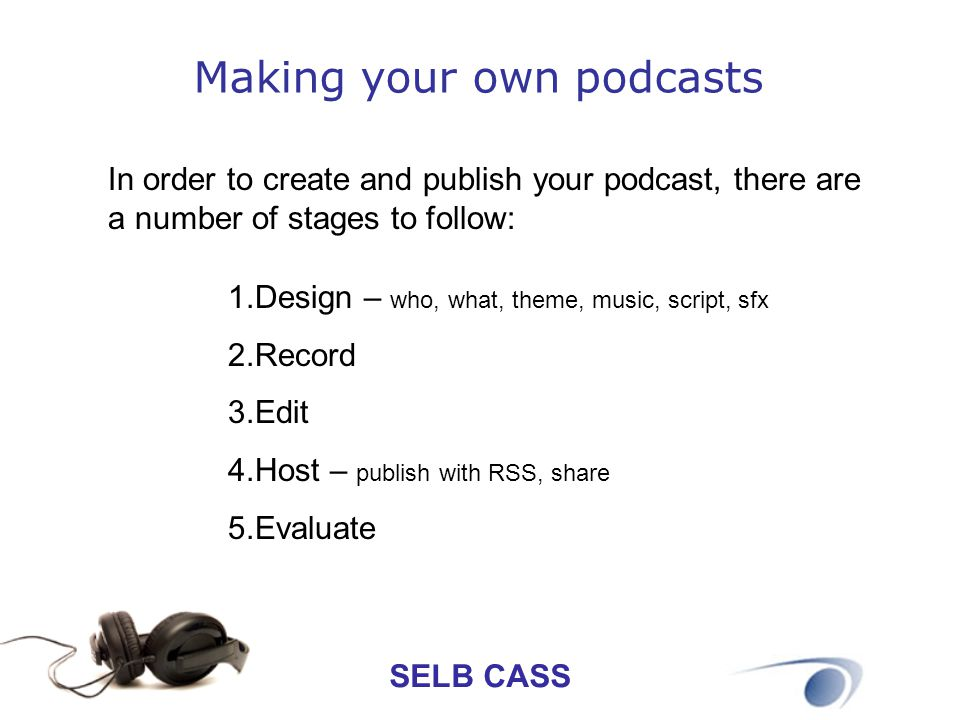 Making your own podcasts