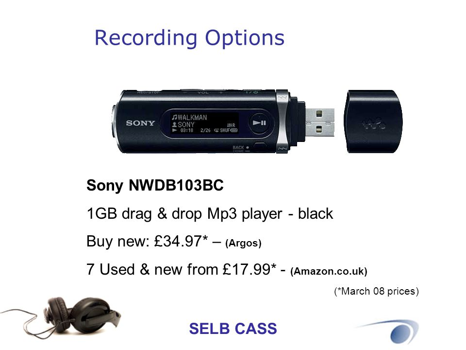Recording Options Sony NWDB103BC 1GB drag & drop Mp3 player - black