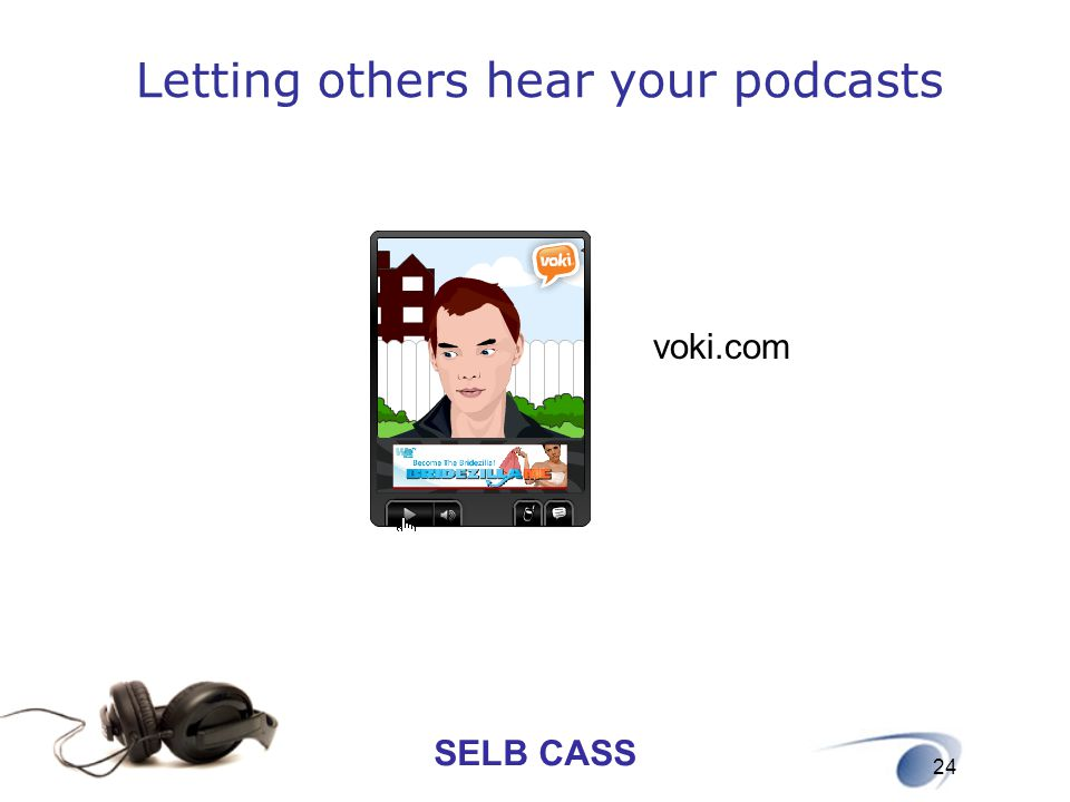 Letting others hear your podcasts