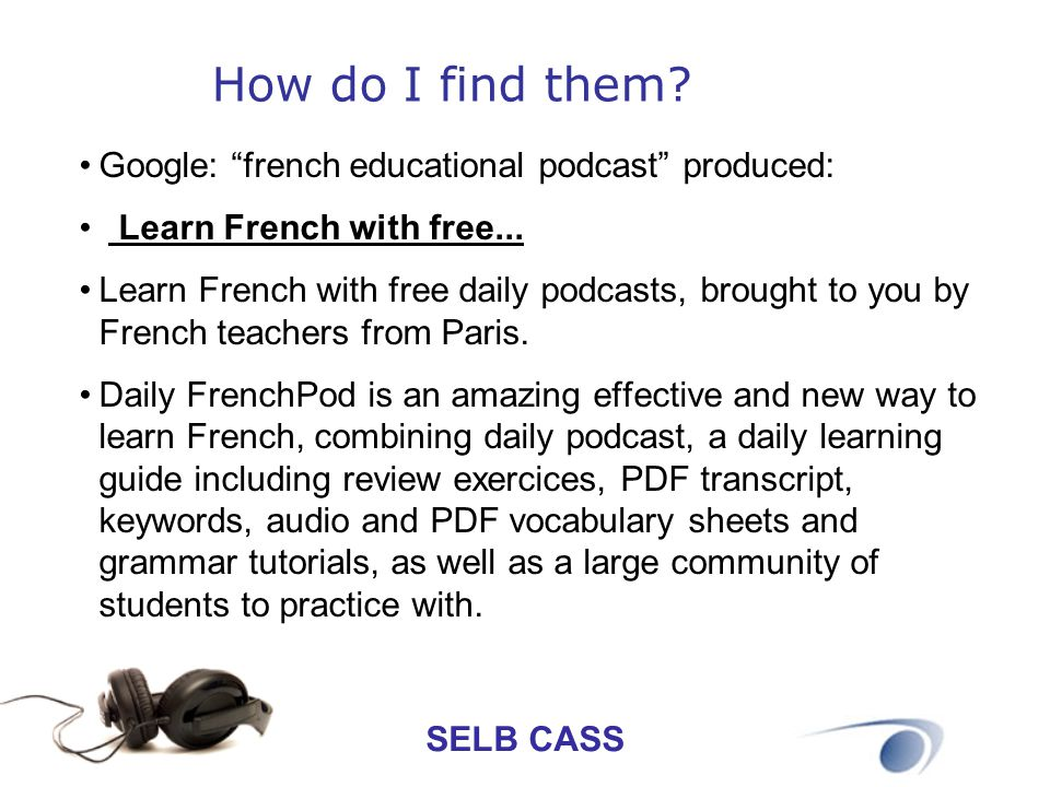 How do I find them Google: french educational podcast produced:
