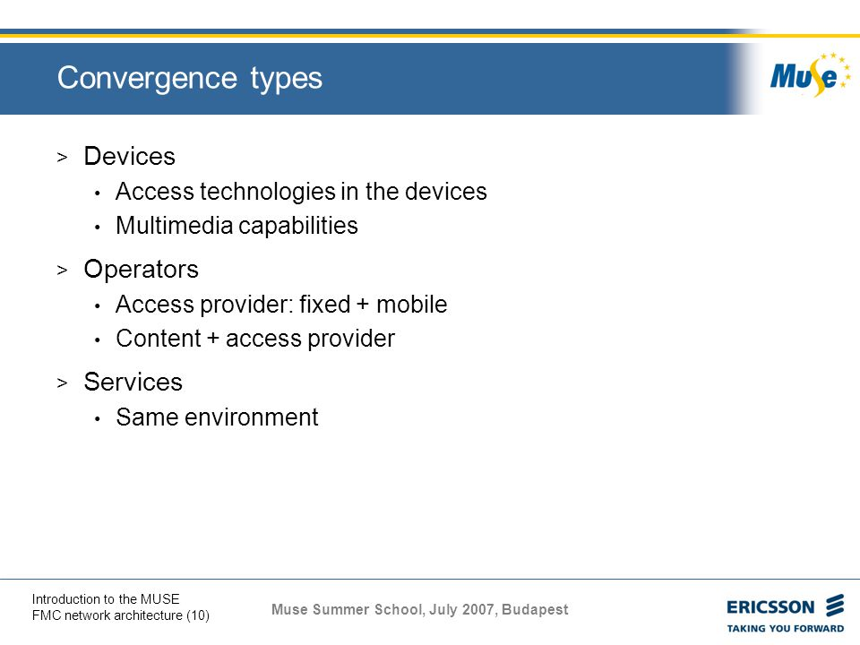 Convergence types Devices Operators Services