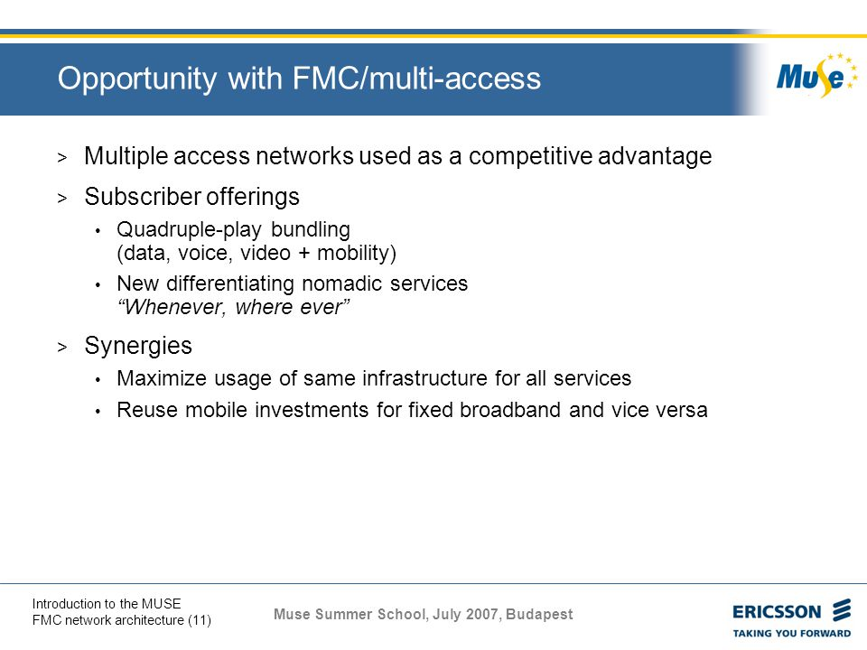 Opportunity with FMC/multi-access