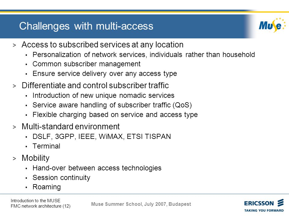 Challenges with multi-access