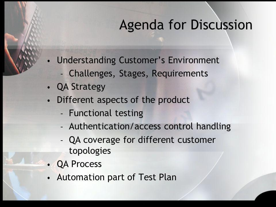 Agenda for Discussion Understanding Customer's Environment