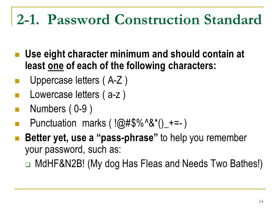 2-1. Password Construction Standard