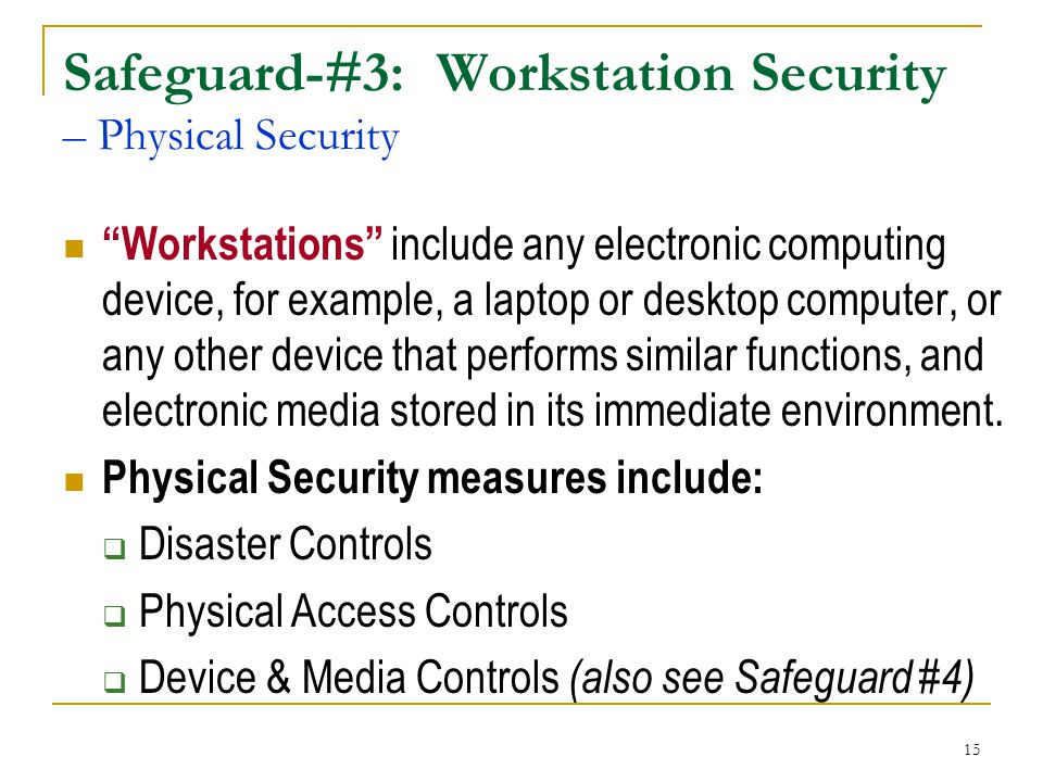 Safeguard-#3: Workstation Security – Physical Security