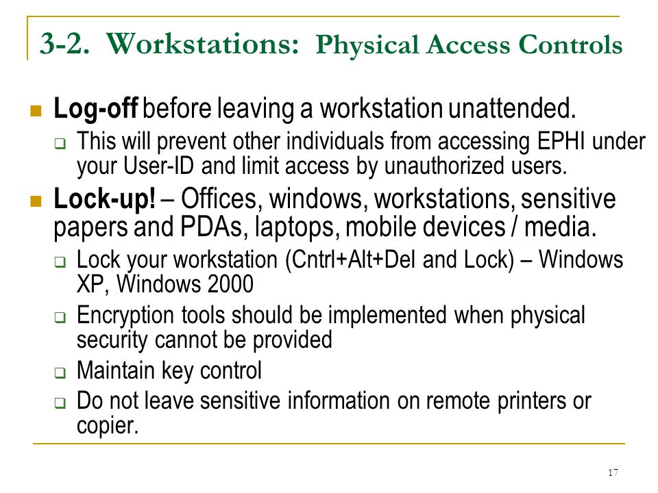 3-2. Workstations: Physical Access Controls